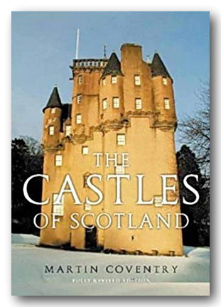 Martin Coventry - The Castles of Scotland