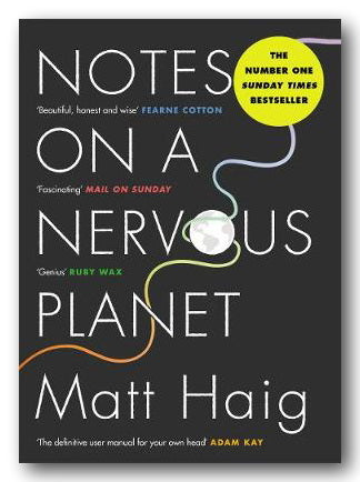 Matt Haig - Notes On A Nervous Planet (2nd Hand Paperback) | Campsie Books