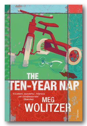 Meg Wolitzer - The Ten-Year Nap (2nd Hand Paperback) | Campsie Books