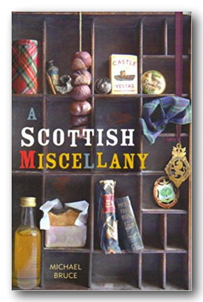 Michael Bruce - A Scottish Miscellany (2nd Hand Paperback) | Campsie Books