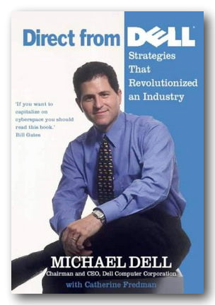 Michael Dell - Direct from Dell (Strategies That Revolutionised an Industry) (2nd Hand Paperback) | Campsie Books