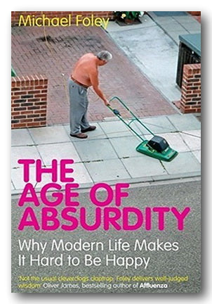 Michael Foley - The Age of Absurdity (2nd Hand Paperback) | Campsie Books