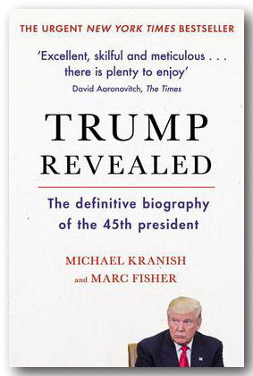 Michael Kranish and Marc Fisher - Trump Revealed (2nd Hand Paperback) | Campsie Books