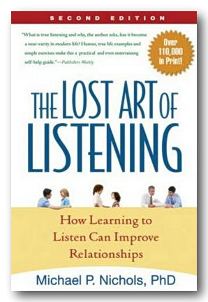 Michael P. Nichols - The Lost Art of Listening (2nd Hand Paperback) | Campsie Books