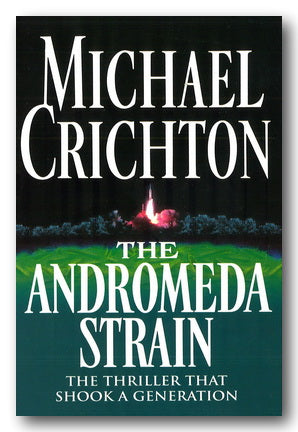 Michael Crichton - The Andromeda Strain