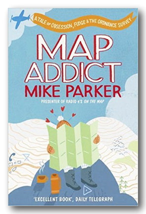 Mike Parker - Map Addict