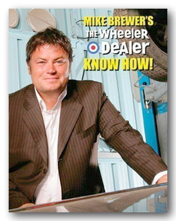 Mike Brewer - The Wheeler Dealer Know How! (2nd Hand Hardback) | Campsie Books