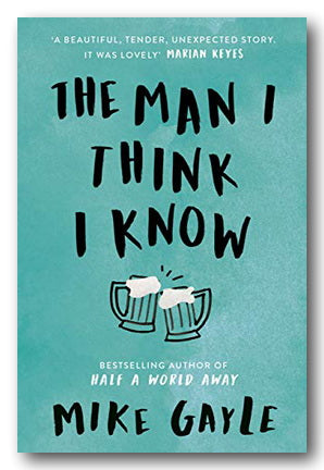 Mike Gayle - The Man I Think I Know (2nd Hand Paperback) | Campsie Books