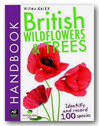 Miles Kelly - British Wildflowers & Trees (2nd Hand Softback) | Campsie Books