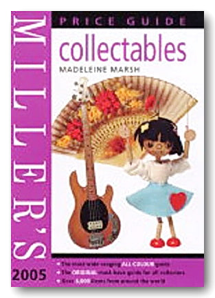 Miller's Collectables Price Guide 2005-2006 (Vol. 17)