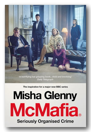 Misha Glenny - McMafia (Seriously Organised Crime) (2nd Hand Paperback) | Campsie Books