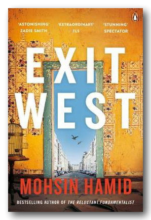 Moshin Hamid - Exit West (2nd Hand Paperback) | Campsie Books