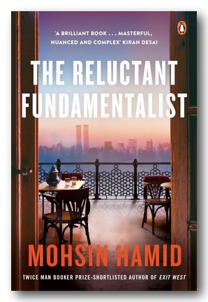 Mohsin Hamid - The Reluctant Fundamentalist | Campsie Books