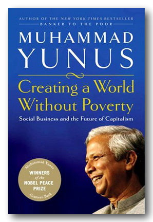 Muhammad Yunus - Creating A World Without Poverty (2nd Hand Hardback) | Campsie Books