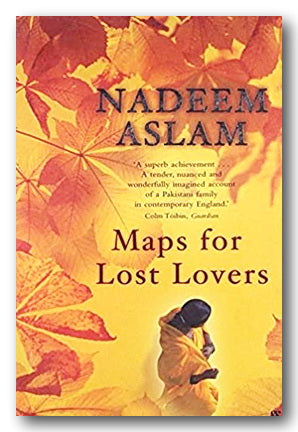 Nadeem Aslam - Maps For Lost Lovers (2nd Hand Paperback) | Campsie Books