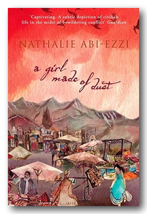 Nathalie Abi-Ezzi - A Girl Made of Dust (2nd Hand Paperback) | Campsie Books