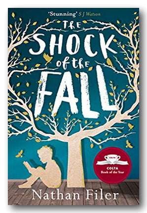 Nathan Filer - The Shock of The Fall | Campsie Books