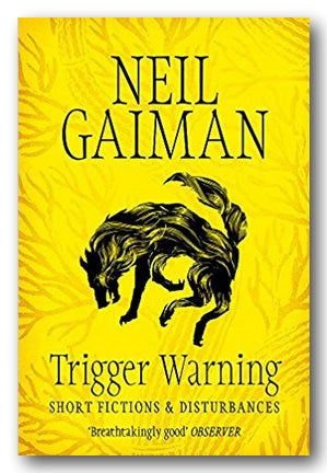 Neil Gaiman - Trigger Warning (2nd Hand Paperback)