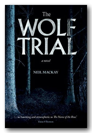 Neil MacKay - The Wolf Trial (2nd Hand Hardback).