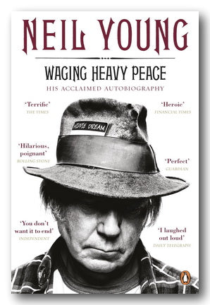 Neil Young - Waging Heavy Peace (Autobiography) (New Paperback) | Campsie Books