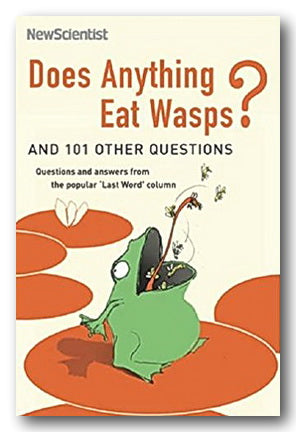 New Scientist Last Word Series - Does Anything Eat Wasps ?