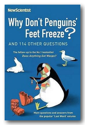 "New Scientist ""Last Word"" Series - Why Don't Penguins' Feet Freeze ? (2nd Hand Paperback)"
