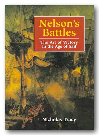 Nicholas Tracy - Nelson's Battles (2nd Hand Hardback) | Campsie Books