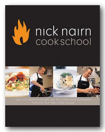 Nick Nairn - Cook School (2nd Hand Hardback) | Campsie Books