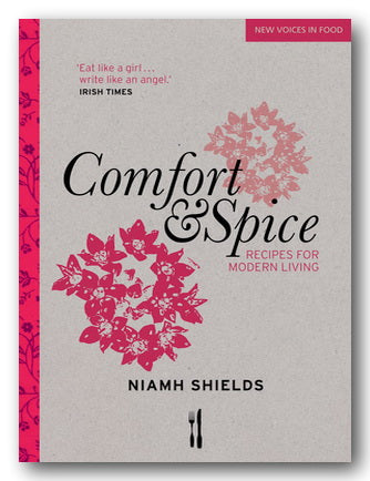 Nimah Shields - Comfort & Spice (Recipes For Modern Living) (2nd Hand Softback)