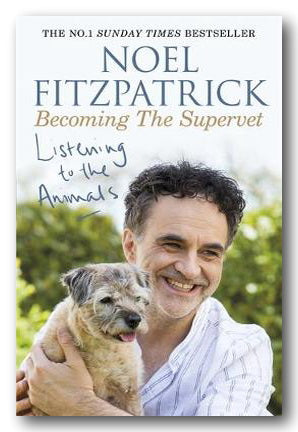 Noel Fitzpatrick - Listening To The Animals (2nd Hand Paperback) | Campsie Books