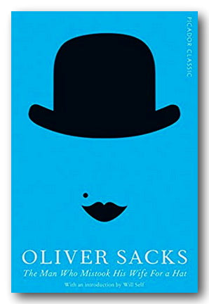 Oliver Sacks - The Man Who Mistook His Wife For A Hat