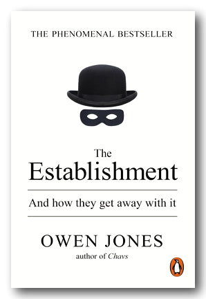 Owen Jones - The Establishment (And How They Get Away With It) (2nd Hand Paperback) | Campsie Books