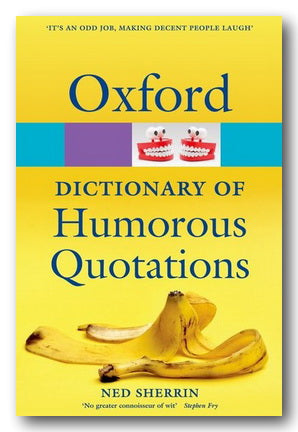 Oxford Dictionary of Humorous Quotations (2nd Hand Paperback) | Campsie Books