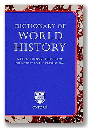 Oxford Dictionary of World History (Second Edition) (2nd Hand Hardback) | Campsie Books