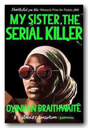 Oyinkan Braithwaite - My Sister, The Serial Killer (2nd Hand Paperback) | Campsie Books