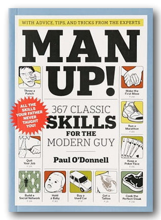 Paul O'Donnell - Man Up! (367 Classic Skills for The Modern Guy) (2nd Hand Paperback)