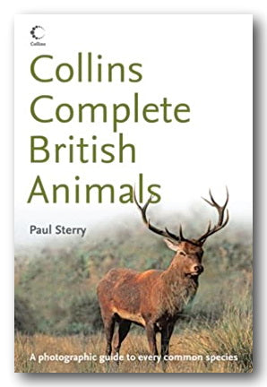 Paul Sterry - Collins Complete British Animals (2nd Hand Paperback) | Campsie Books