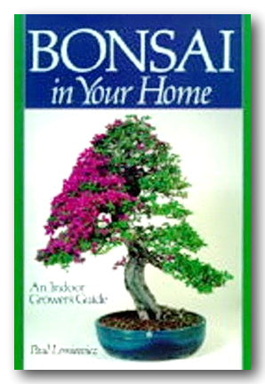 Paul Lesniewicz - Bonsai in Your Home (2nd Hand Paperback) | Campsie Books