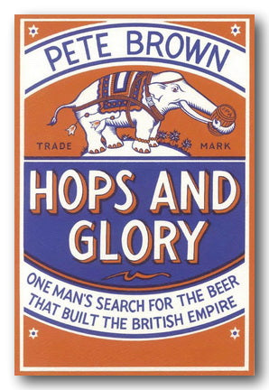Pete Brown - Hops and Glory