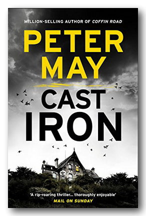 Peter May - Cast Iron (Enzo Files 6)