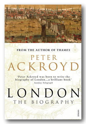 Peter Ackroyd - London (The Biography) (2nd Hand Paperback) | Campsie Books