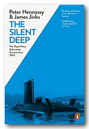 Peter Hennessy & James Jinks - The Silent Deep (2nd Hand Paperback) | Campsie Books