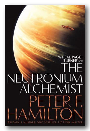 Peter F. Hamilton - The Neutronium Alchemist (2nd Hand Paperback)