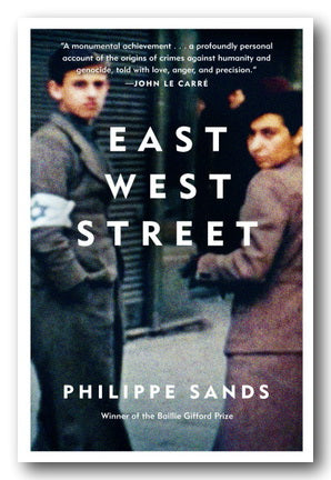 Philippe Sands - East West Street