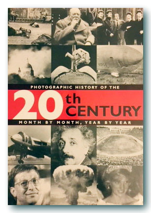 Photographic History of The 20th Century (2nd Hand Hardback) | Campsie Books
