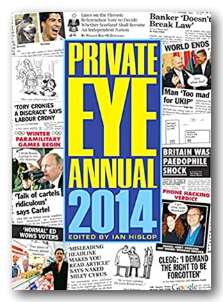 Private Eye Annual 2014 (Edited by Ian Hislop) | Campsie Books