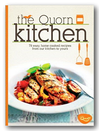 The Quorn Kitchen - 70 Easy, Home Cooked Recipes