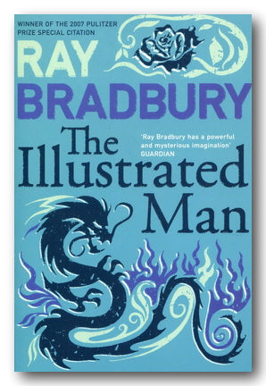 Ray Bradbury - The Illustrated Man (2nd Hand Paperback) | Campsie Books