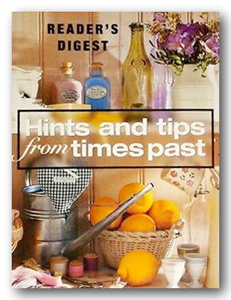 Readers Digest - Hints & Tips From Times Past (2nd Hand Hardback) | Campsie Books