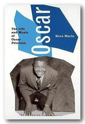 Reva Martin - Oscar (The Life & Music of Oscar Peterson) (2nd Hand Hardback) | Campsie Books